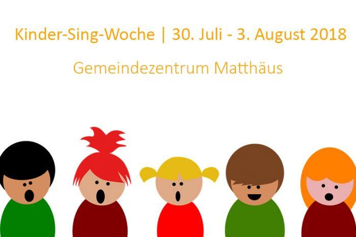 Kinder-Sing-Woche |  30. Juli -3. August 2018