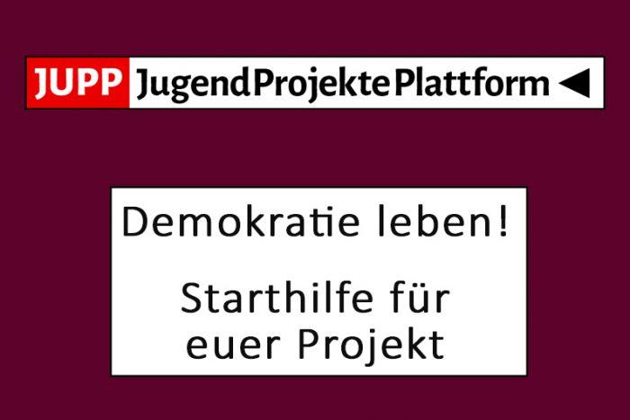 Demokratie Leben! Starthilfe Für Euer Projekt