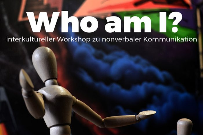 Who Am I? – Workshop Zu Nonverbaler Kommunikation