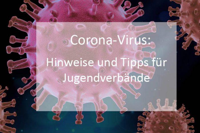 Corona-Virus: Hinweise Und Tipps Für Jugendverbände