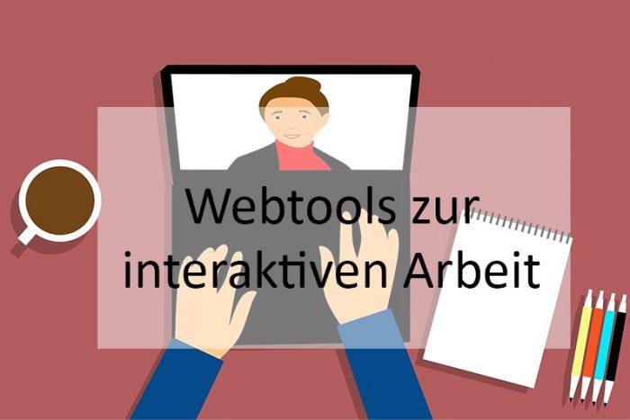 Webtools Zur Interaktiven Arbeit
