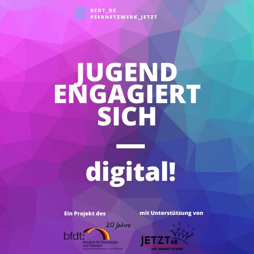 """""""Jugend Engagiert Sich - Digital!"""" © BfDT"""